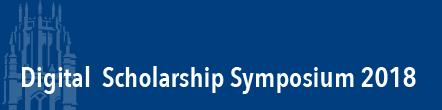 Digital scholarship symposium