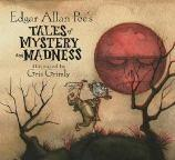 Book cover illustration for: Edgar Allan Poe's Tales of Mystery and Madness