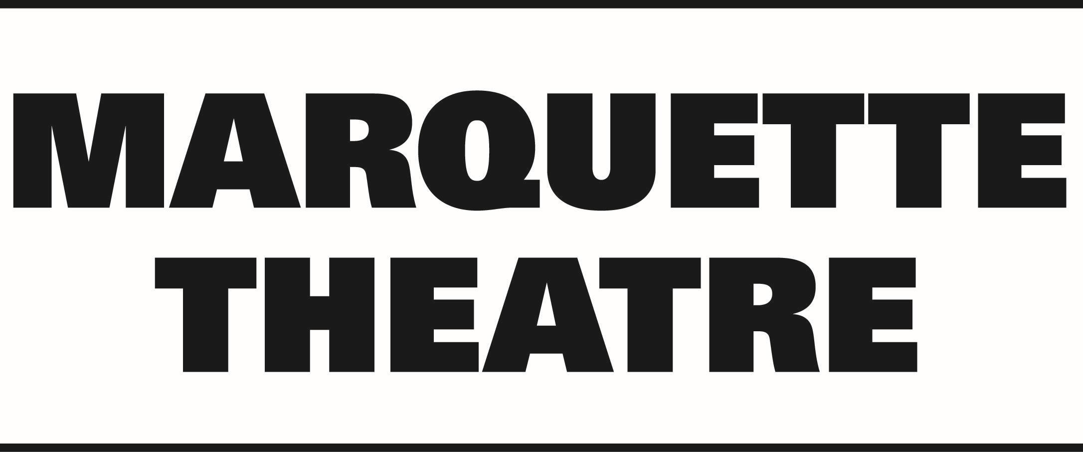 Marquette Theatre