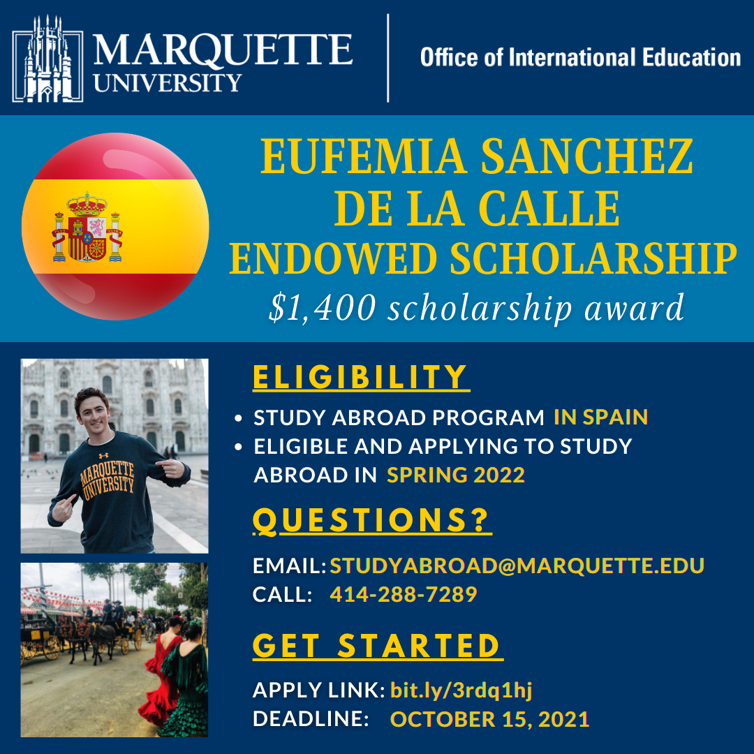Check out the Eufemia Sanchez de la Calle Endowed Scholarship! Apps due October 15, 2021.