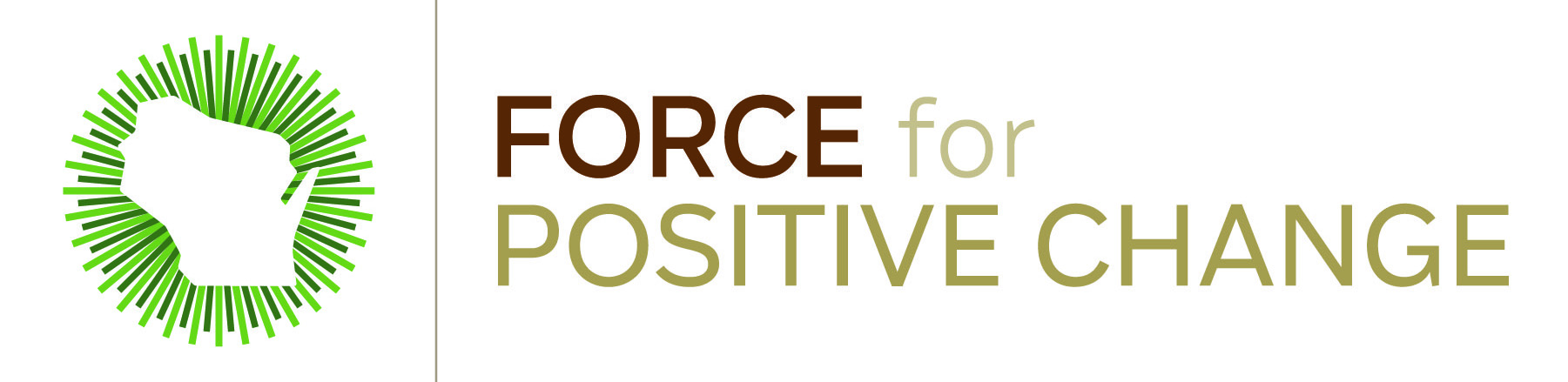 Force for Positive Change