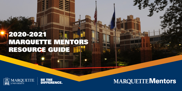 2020-21 Marquette Mentors Resource Guid