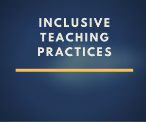image to link to inclusive teaching practices and resources