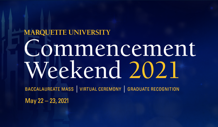 Marquette University Commencement Weekend graphic
