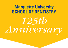 School of Dentistry 125th Anniversary