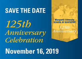School of Dentistry 125th Anniversary Celebration on Nov. 16, 2019