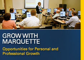 Grow with Marquette: Opportunities for Personal and Professional Growth