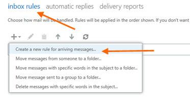 Slect New > Create a new rule for arriving messages...