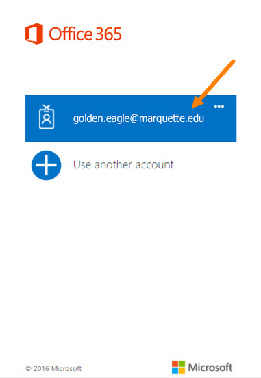 If your Marquette email shows, click it to continue.