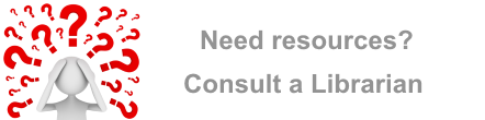 Need resources? Consult a Librarian