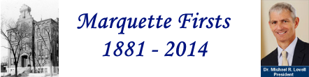 Marquette Firsts Timeline