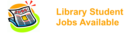 Student Library Jobs Available