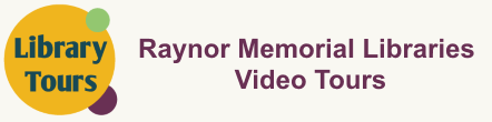 Raynor Memorial Libraries Video Tours