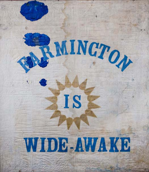 1860 Campaign Banner - Farmington is Wide Awake