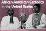 Connect to the African American Catholics of the United States Digital Image Collection