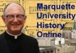 Connect to the Marquette University History Online Digital Image Collection
