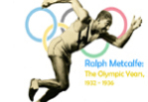 Ralph Metcalfe: The Olympic Years 1932-1936