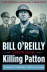 Book jacket illustration for: Killing Patton : the strange death of World War II's most audacious general