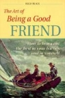 Book jacket image for: The art of being a good friend