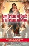 Book jacket image for: Any friend of God's is a friend of mine