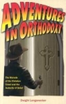 Book jacket image for: Adventures in orthodoxy