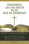 Book jacket image for: Handing on the faith in an age of disbelief