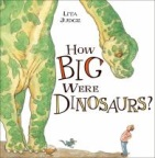 Book jacket image for:  How big were dinosaurs?