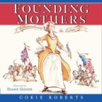 Book jacket image for:  Founding mothers : remembering the ladies