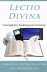 Book jacket image for: Lectio divina : contemplative awakening and awareness