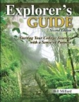 Book jacket image for: Explorer's guide : starting your college journey with a sense of purpose
