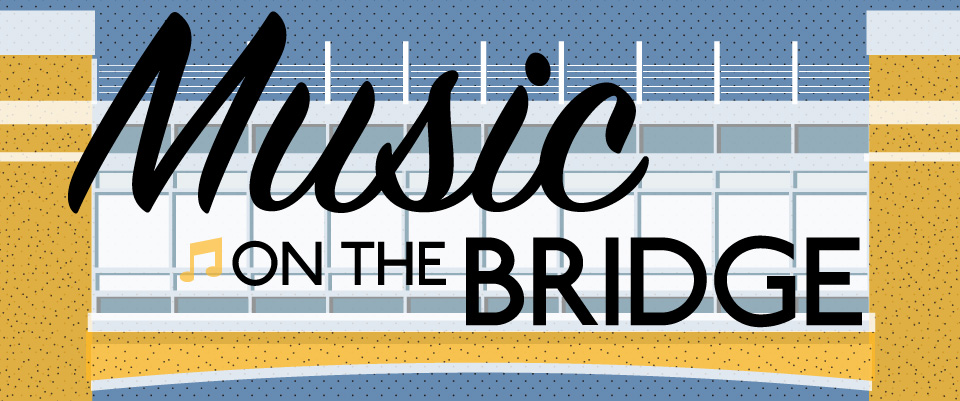 graphic for the Music on the Bridge program