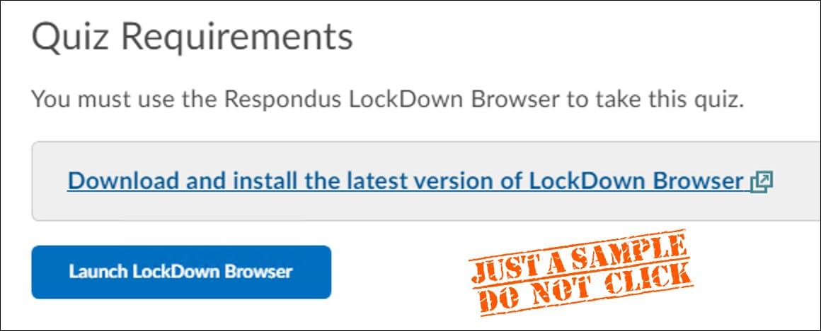 Quiz requirements: download or launch LockDown Browser