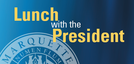 Lunch with President Lovell graphic
