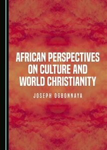 African Perspectives on Culture and World Christiantiy