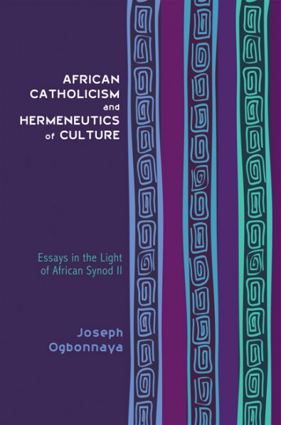 African Catholicism and Hereneutics of Culture